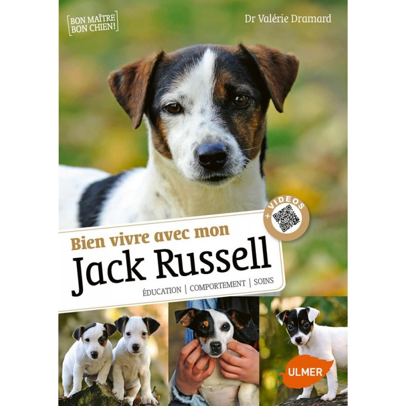 Bien vivre avec mon Jack Russell Éducation, comportement, soins - Valérie DRAMARD 1388431 Ulmer 14,90€ Ornibird
