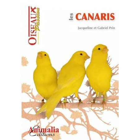 Les Canaris, livre de 64 pages - Animalia Editions