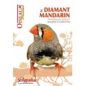 Le Diamant Mandarin, livre de 64 pages - Animalia Editions